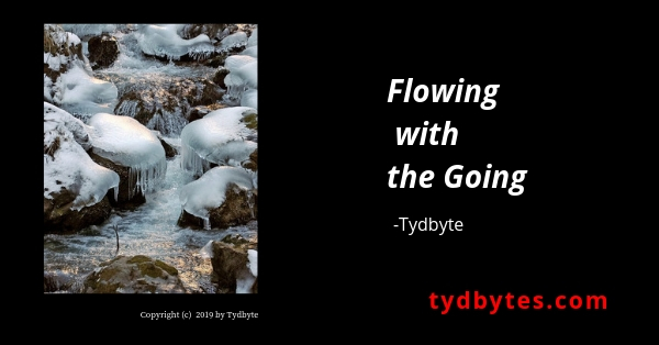 Flowing with the going - Tydbyte