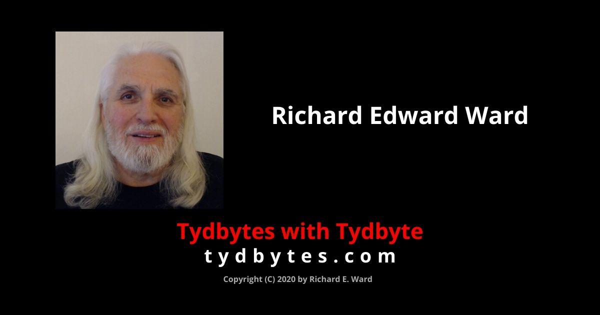 Richard Edward Ward @ tydbytes.com