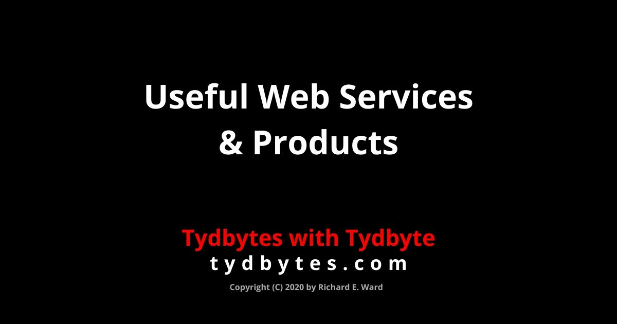 Useful Web Services & Products - tydbytes.com