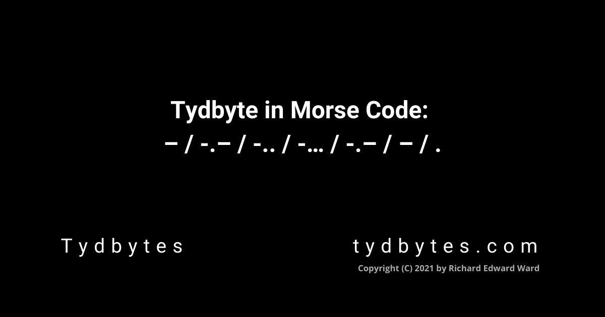 Tydbyte in Morse Code