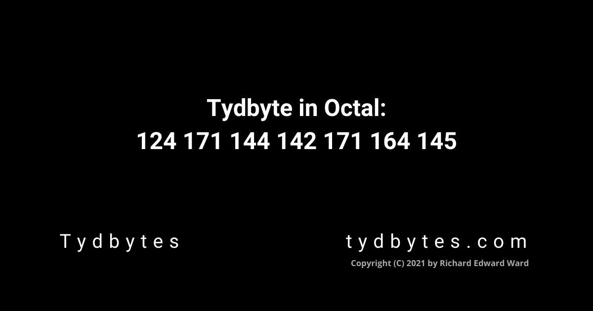 Tydbyte in Octal Code